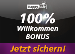 HappyBet Neukundenbonus