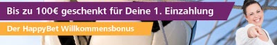 HappyBet Neukundenbonus 100 Euro