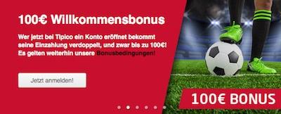 Tipico Neukundenbonus 100 Euro