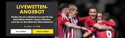 Bet365 Risikofreie Livewette Atletico gegen Bayern