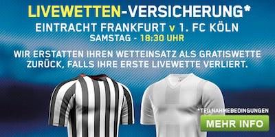 William Hill Livewette ohne Risiko bei Frankfurt vs Köln