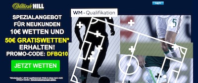 William Hill 50 Euro Freebet zur WM-Quali