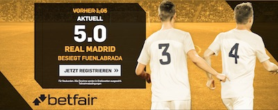 Real Madrid gegen CF Fuenlabrada bei Betfair
