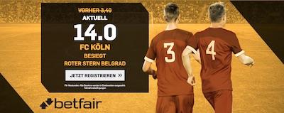 Köln gegen Roter Stern Belgrad Betfair Quotenboost