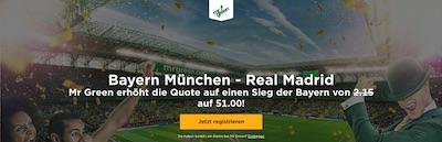 Bayern München gegen Real Madrid Quotenboost bei Mr. Green