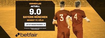 Betfair Quotenboost zu Köln gegen Bayern München