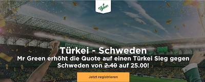Mr. Green Quotenboost zu Türkei gegen Schweden