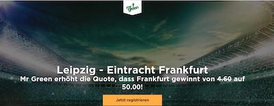 RB Leipzig gegen Eintracht Frankfurt Quotenboost bei Mr. Green