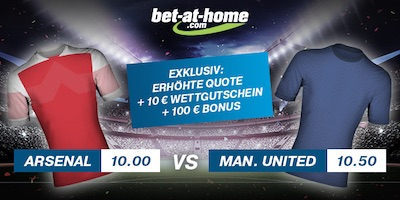 Bet-at-Home Quotenboost zu Arsenal vs. Manchester United