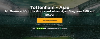 Mr Green: Quote 50.0, wenn Ajax bei Tottenham gewinnt