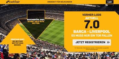 Betfair: 7.0, wenn bei Barca-Liverpool zumindest 1 Tor fällt