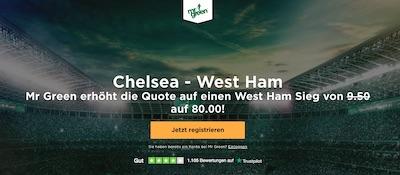 Mr. Green Quotenboost zu Chelsea vs. West Ham