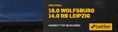 Quotenboost Betfair Wolfsburg DFB Pokal