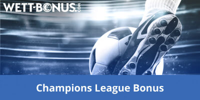 Champions League Wettbonus