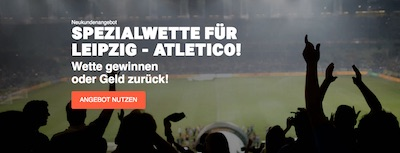 LeoVegas Wette ohne Risiko auf CL-Viertelfinale RB Leipzig vs. Atletico Madrid
