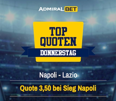 Top Quoten Donnerstag ADMIRALbet Neapel Lazio