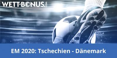 Tschechien Dänemark Wetten Quoten Promos EM 2020 Viertelfinale