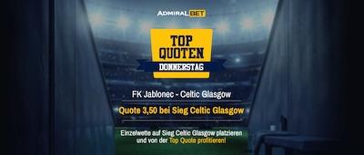Admiralbet Top Quoten Donnerstag Jablonec Celtic Glasgow wetten