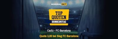 AdmiralBet Top Quoten Donnerstag Cadiz FC Barcelona Wetten